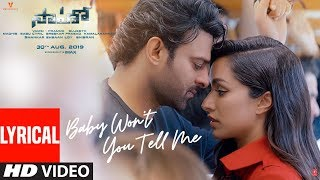 Saaho : Baby Won't You Tell Me Lyrical Song | Prabhas, Shraddha K | Shweta M, Siddharth M, Shankar M
