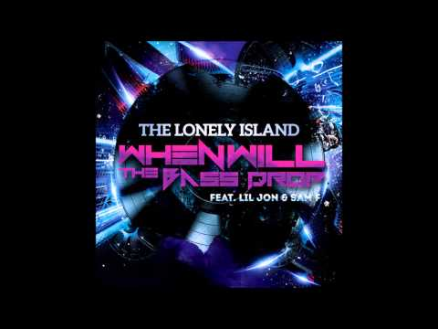 [OFFICIAL SONG] When Will The Bass Drop? - Sam F & The Lonely Island Ft. Lil Jon