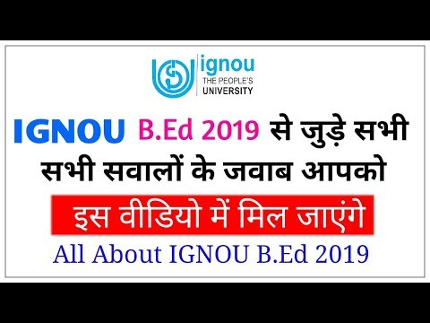 All About IGNOU B.Ed 2019 | Eligibility, Exam Date, Duration, Recognition  |