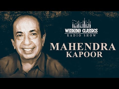 weekend-classic-radio-show-|-mahendra-kapoor-special-|-hd-songs-|-rj-khushboo