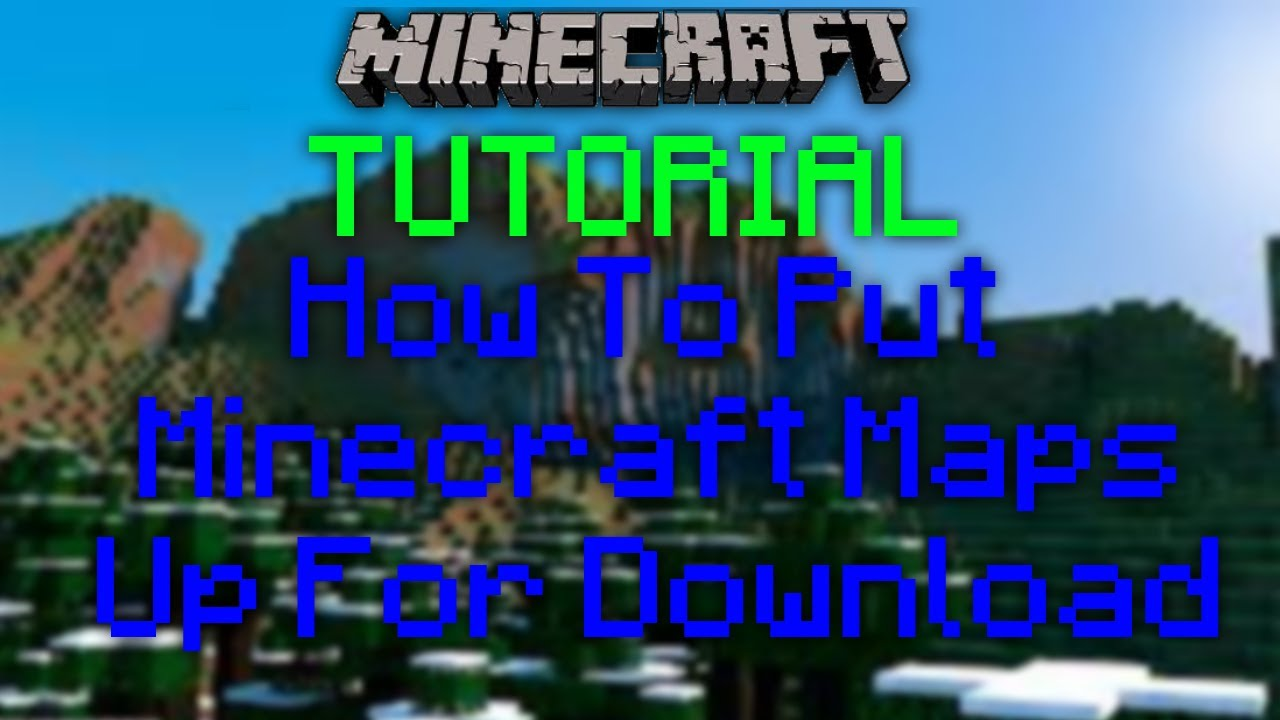 how to go on a downloadable map in minecraft