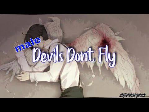 Nightcore - Devils Dont Fly ( Male version ) - (lyrics)