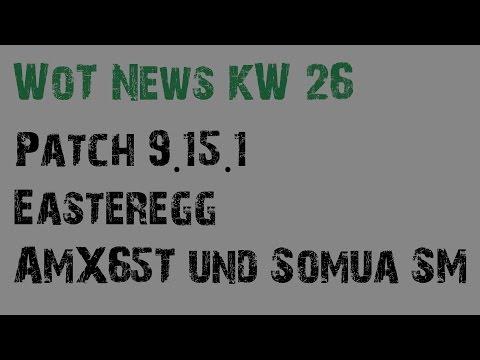 WoT News KW 26 2016 - 9.15.1, AMX65T, Somua SM, Urlaub [Deutsch]