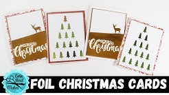 LIVE Printable Foil Christmas Cards - Card Making Series #42