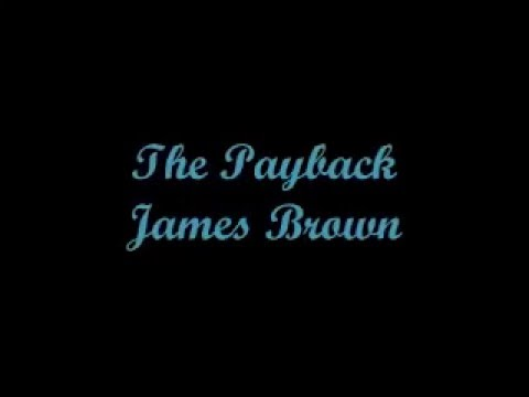 The Payback - James Brown (Lyrics - Letra)