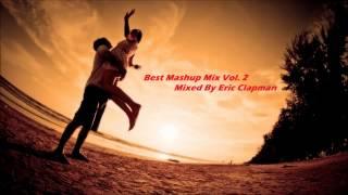 Best Mashup Mix Vol  2   YouTube