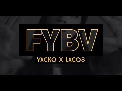YACKO x LACOS - FYBV