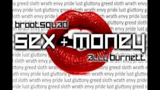 brootSQUAD - Sex + Money (feat. Ally Burnett) YouTube Videos