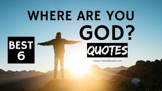 [INSPIRATIONAL] WHERE ARE YΟU GOD QUOTES IMAGES - TheGodQuotes