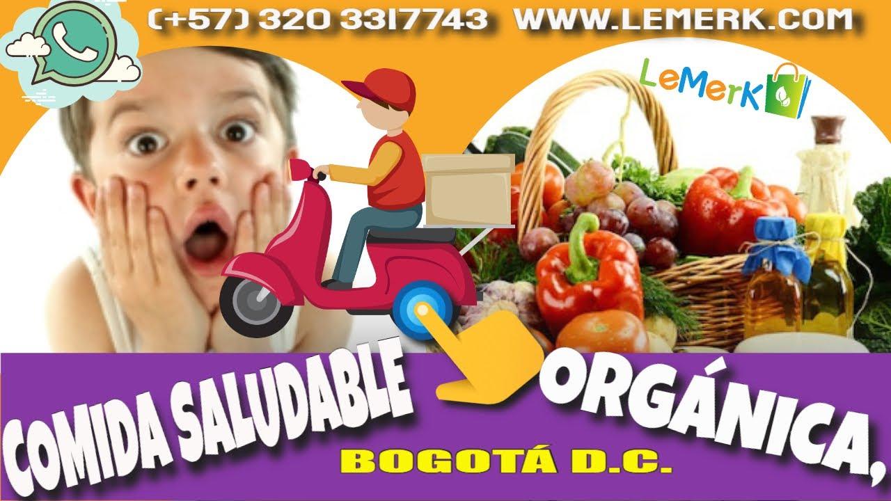 Comida Orgánica Saludable en Bogotá ❤✔ Mercado 100% Orgánico a Domicilio