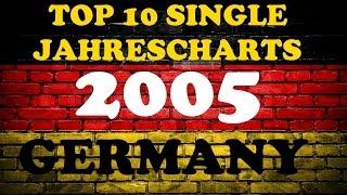 TOP 10 Single Jahrescharts Deutschland 2005   Year-End Single Charts Germany   ChartExpress
