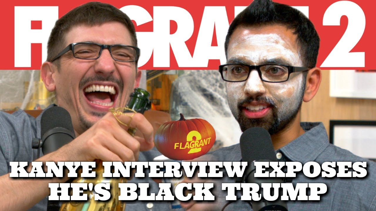 Kanye Interview Exposes He's Black Trump | Flagrant 2 with Andrew Schulz and Akaash Singh