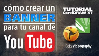 (BÁSICO) TUTORIAL 5 CorelDRAW X6, X7: CREA FÁCIL un ENCABEZADO para tu canal de YOUTUBE(SUSCRÍBETE AL CANAL / SUBSCRIBE https://www.youtube.com/subscription_center?add_user=Delca82 CorelDRAW X7 - LECCIÓN 5. Facebook: ..., 2014-06-25T00:47:48.000Z)