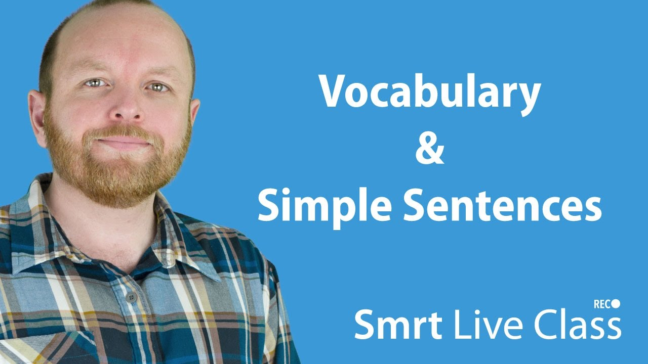 Vocabulary & Simple Sentences - Intermediate English with Mark #13