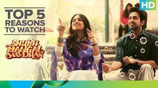 Top 5 Reasons to Watch 'Shubh Mangal Saavdhan