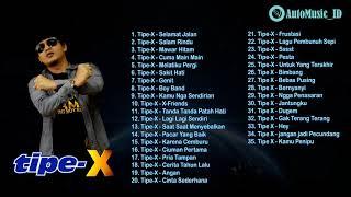 BEST 35 LAGU TERPOPULER TIPE X FULL ALBUM - AutoMusic ID