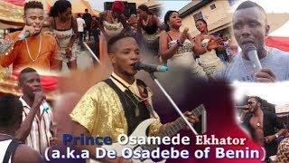 PRINCE OSAMEDE EKHATOR X STANLEY O IYONAWAN X OMOREGIE EGUASA (BENIN MUSIC LIVE ON STAGE)