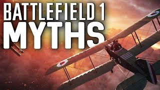 Battlefield 1 Myths - Vol. 1