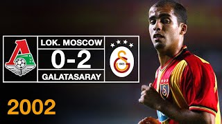 Nostalji Maçlar | 2002-2003 Sezonu  Lokomotiv Moscow 0 - 2 Galatasaray