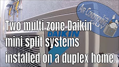 Two multi zone Daikin mini splits.