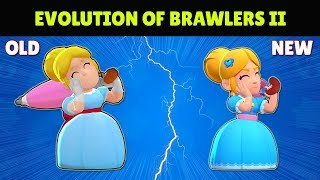 EVOLUTION OF BRAWLERS II | Brawl Stars (Before & After)