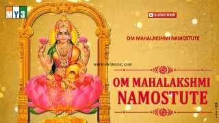 Goddess Lakshmi Devi Songs - Om Mahalakshmi Namostute