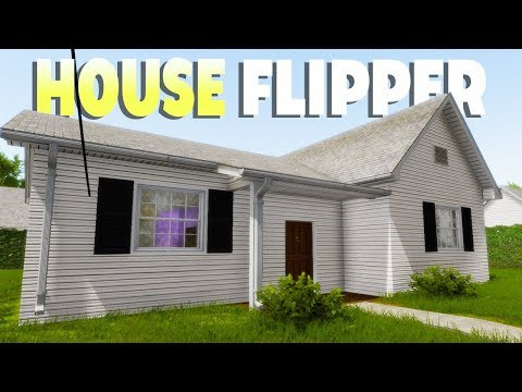House Flipper - My First Job! - Crazy Ex Destroys Home! - House Flipper Gameplay Part 1