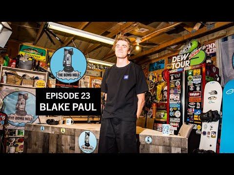 Blake Paul   The Bomb Hole Episode 23