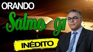ORANDO SALMO 91