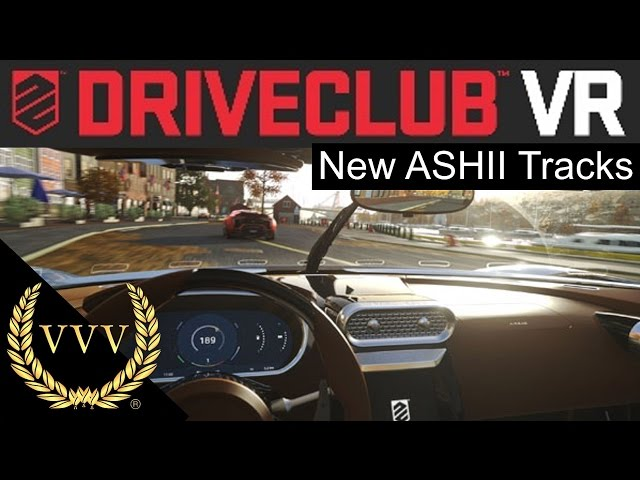Driveclub VR New ASHII Circuit Gameplay
