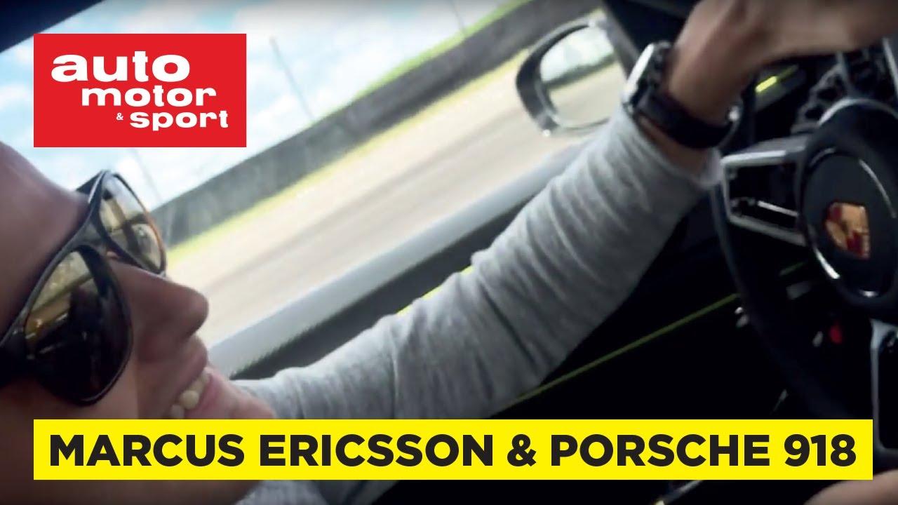 Marcus Ericsson I Porsche 918 Spyder P 229 Anderstorp Youtube