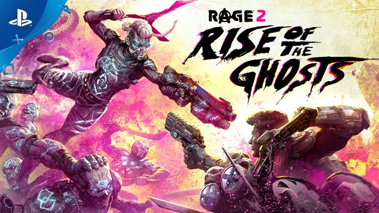 Rage 2 - Rise of the Ghosts Launch Trailer   PS4 thumbnail