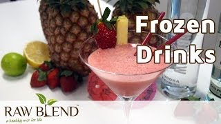 How To Make Frozen Drinks Recipe In A Vitamix 5200 Blender By Raw Blend
