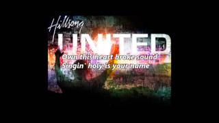 Hillsong United - Heart Like Heaven (with lyrics)