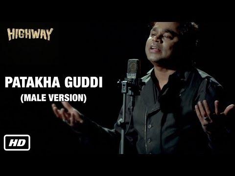 PATAKHA GUDDI (male version)  song lyrics