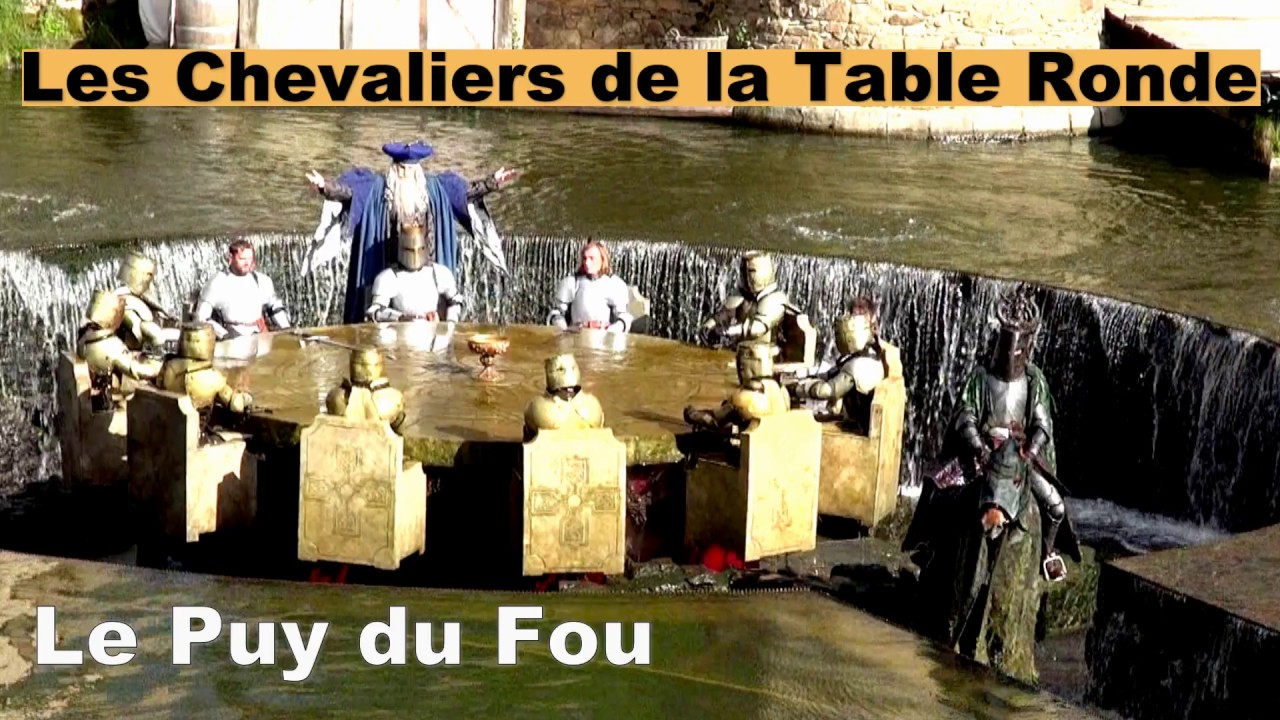 Les Chevaliers De La Table Ronde Le Puy Du Fou Youtube