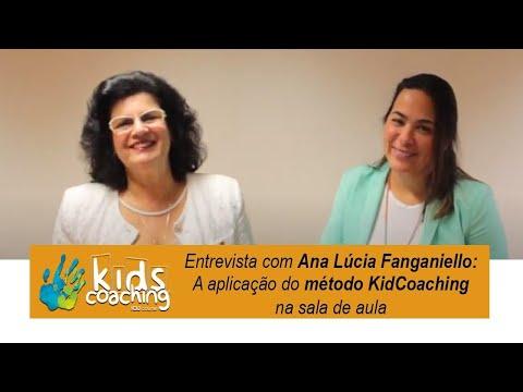 A aplicação do método KidCoaching na sala de aula - Entrevista com Ana Lúcia Fanganiello