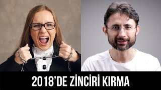 2018'de Zinciri Kırma!