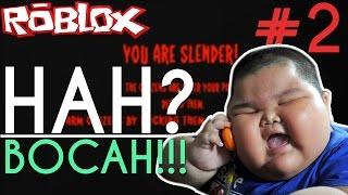 ERPAN JADI BOCAH?? - ROBLOX SLENDER #2