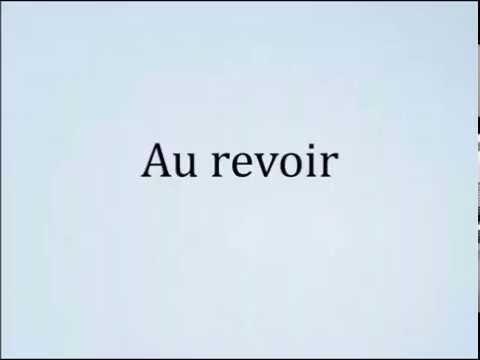 How to pronounce Au revoir