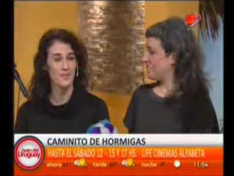 2014 07 10 Buen Dia Uruguay Life Cinemas AlfaBeta Caminito de hormigos