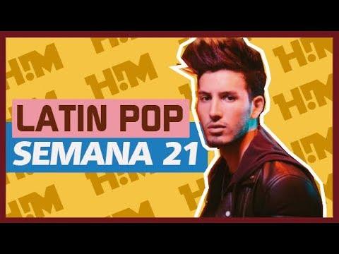 Top Latino Pop MAYO 2018, Semana 21 ║ Latin Music Week 21