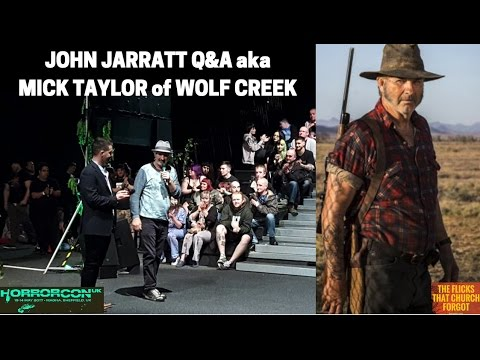 JOHN JARRAT Q&A with Rev Peter Laws at HorrorCon UK 2017 - Wolf Creek (Part 2 of 2)