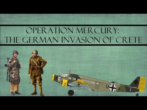 Operation Mercury: The German Invasion of Crete
