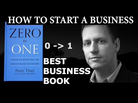 Follow these TIPS to turn your idea into a startup -HOW TO START BILLION DOLLAR COMPANY ZERO TO ONE