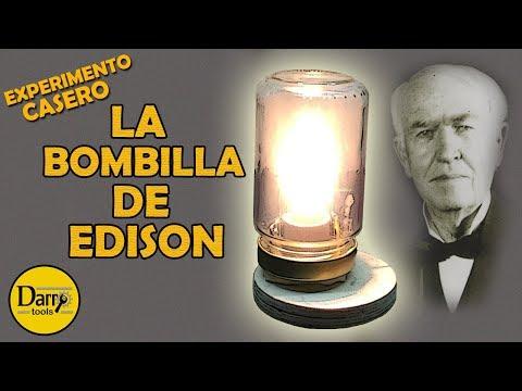 La Bombilla de Edison   ¡EXPERIMENTO CASERO!