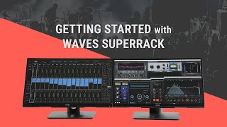 Getting Started with Waves SuperRack: In-Depth Tutorial
