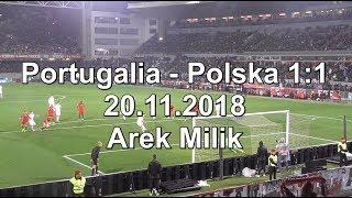 20.11.2018. Portugalia - Polska 1:1 rzut karny Arek Milik - prosto ze stadionu