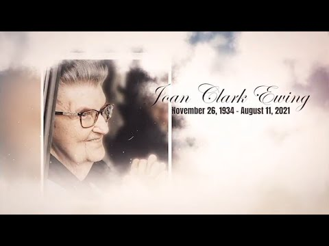 A Tribute to Joan Clark Ewing, the wife of Murrell Ewing