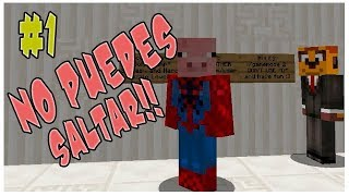 NO PUEDES SALTAR!!! | EP.1 | MINECARFT